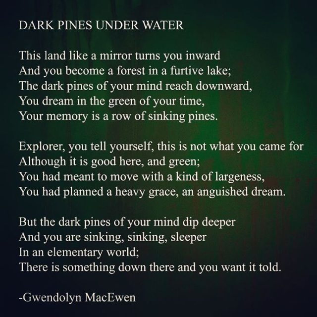Cant get enough of this poem by GwendolynMacEwen as we ...